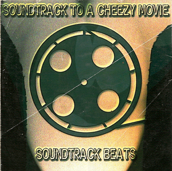 Soundtrack to a Cheezy Movie - Soundtrack Beats Cover