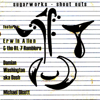 Sugarworks - Shout Outs Back